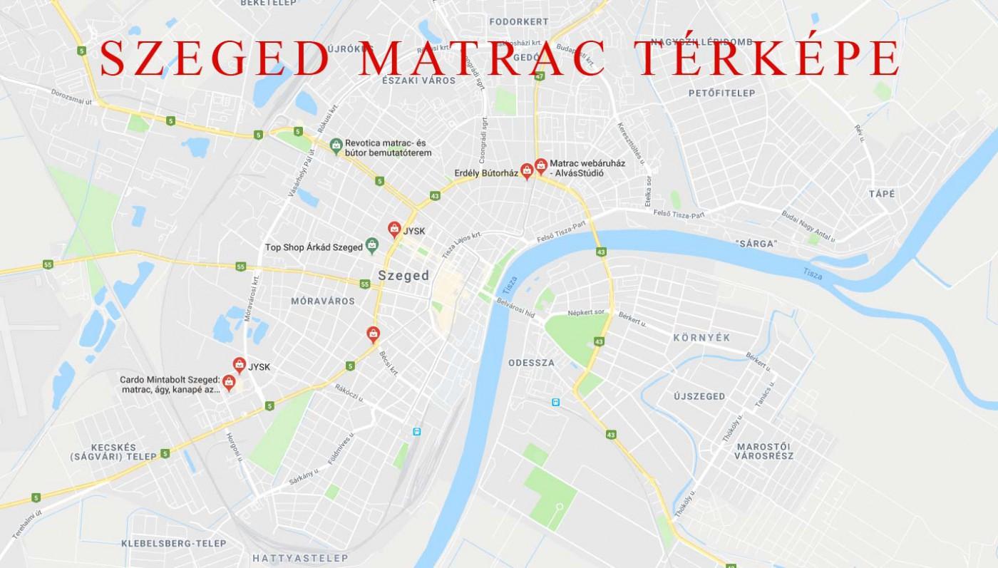 Szeged matrac térképe
